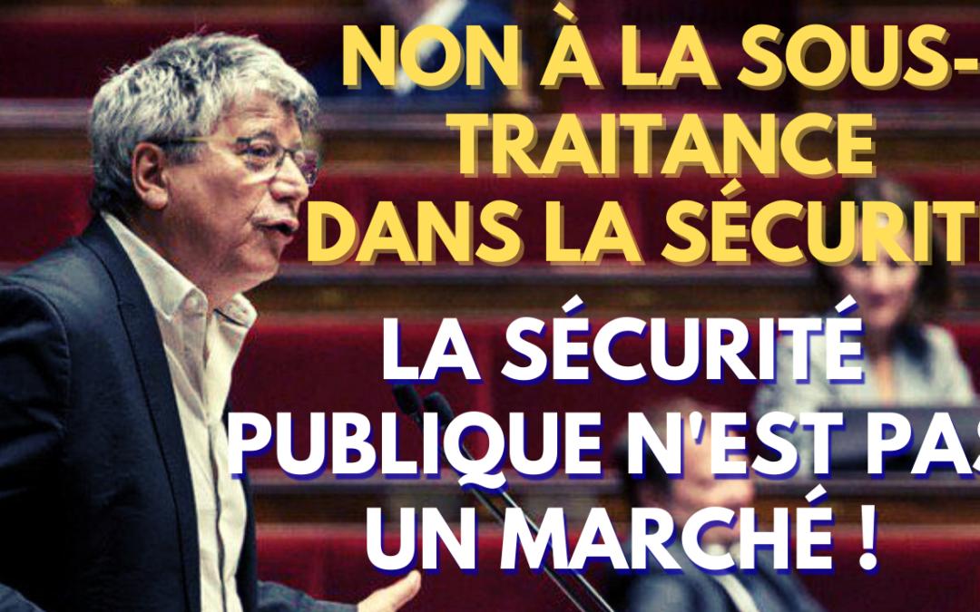 NON À LA PRIVATISATION DE L'ÉTAT ET DE SA SÉCURITÉ !